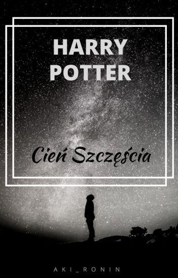 Harry Potter Cień Szczęścia