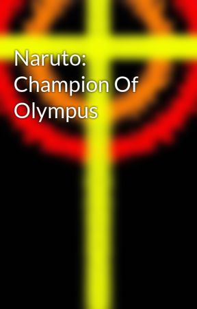 Naruto: Champion Of Olympus - Ch 1 Prolouge - Wattpad