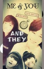 ME & YOU AND THEY - JIKOOK✔ by real_kjp