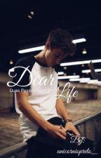 Dear Life||Cameron Dallas by unicorniaazul07