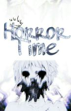 Horror Time™ by Survivall1