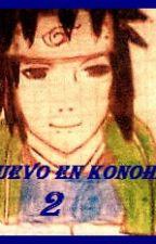 El Nuevo En Konoha 2 by KatUchih
