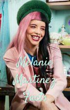 Melanie Martinez Facts by JayJayColay