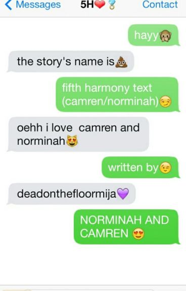 Fifth Harmony Text (Camren/norminah)