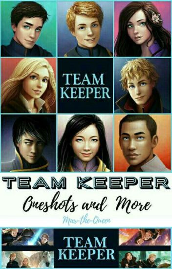 Team Keeper- Oneshots and More!