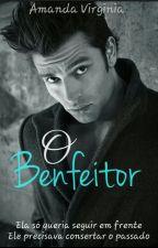 O Benfeitor by Amandapc20