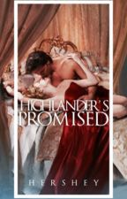 Highlander's Promised  (Lords And Aces #2) by hershey-z