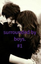 Surrounded By Boys.  by Popstarlight