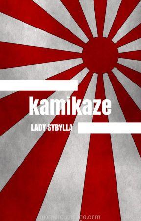 Kamikaze by sybyllla