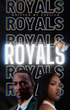 Royals ; dl [coming soon] by PapiLuh