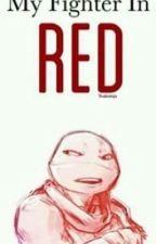 My Fighter In Red! (Raphael x Reader) by JackFrostBeliever