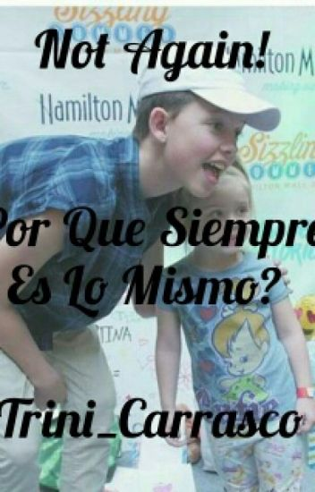 "Not Again! (jacob sartorius) (tercera temporada de ""No queremos ser hermanos"")"
