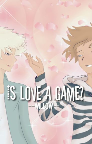 Is Love A Game?