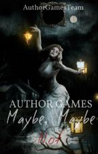 Author Games: Maybe, Maybe Not by AuthorGamesTeam