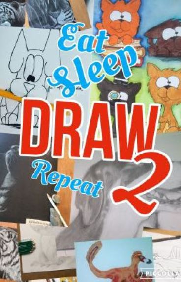 Eat sleep draw repeat 2