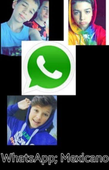 WhatsApp; Mexicano || J B | J S | B R | H R |Cuatro Chicas