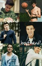 Friend or Boyfriend? || Magcon  by dirtypony10