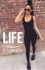 """Life"" by yaz_writes_"