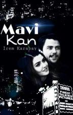 Mavi Kan §#AlSel Fanfiction§ by irializm