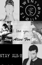 Stay Alive For Me || Joshler || OS by BladeAndCigarette
