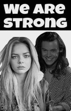 We Are Strong. |H.S. Fortsetzung| ▪Slow Updates▪ by FakeCaroStyles