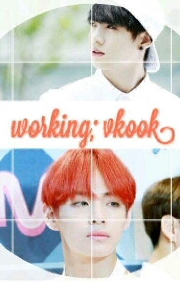 working; vkook