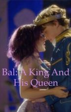 Bal: a King and his queen by Huggy3516