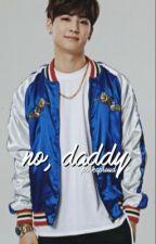 no, daddy • muke by mukeofgold