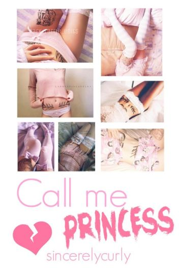 Call me Princess l.s - #wattys2016