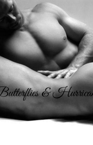 Butterflies & Hurricanes