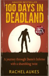 100 Days in Deadland by RachelAukes