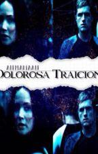 Dolorosa Traición. (Katniss & Peeta) by Alfmariaalf