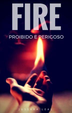 FIRE by jussaralealf12