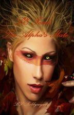 Le Feiah : The Alpha's Mate (boyxboy) (manxman) by Robbyroyalty