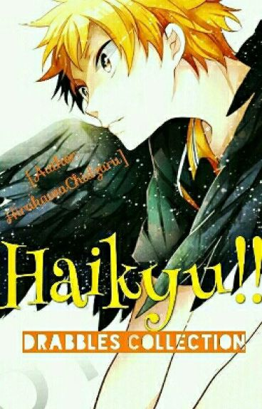 Haikyu!! Drabbles Collection [Reader Insert]