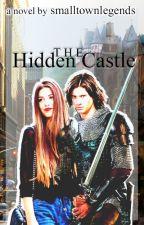 The Hidden Castle (Hiatus) by SmallTownLegends