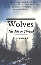 Wolves - The Black Thread by AnnieKBlack