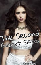 The Second Gilbert Sister. by BibiForever67