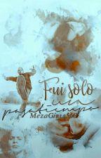 Fui Solo Un Pasatiempo ★Brandon Y Tu★ by MezaGirls560
