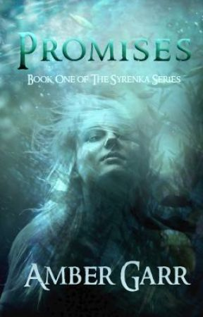 Promises (Book One of The Syrenka Series) by ambergarr