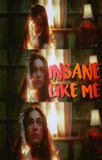 Insane like me   VAMPIRE DIARIES by -wintersoldier