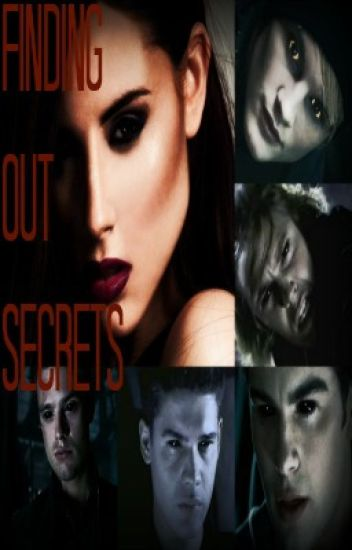 Finding Out Secrets (The Covenant Fanfic)