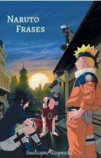 Naruto Frases by RaynaraHaruno