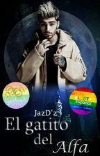 El Gatito Del Alfa |Ziam| by JazDue