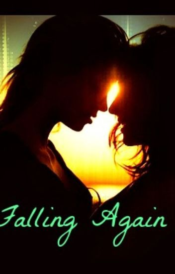 Falling Again (The Sequel To Falling For You) (Lesbian love Story)
