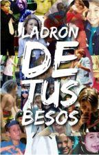 """""""Ladrón De Tus Besos"""" by vanesska14"""