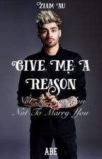 Give Me A Reason ... | Ziam AU by -uponastar