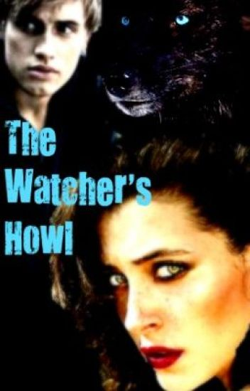 The Watcher's Howl