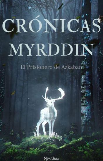 Las Crónicas de Lynne Myrddin: El Prisionero de Azkaban.