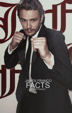 James Franco Facts ♡ by teddyftshady